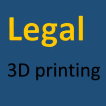 3D Printing and Legal Stuff (Part 1, English version).