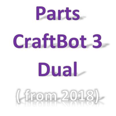 Parts CraftBot 3 dual (2018)
